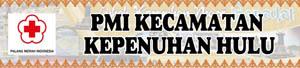 Banner PMI Kecamatan Kepenuhan Hulu